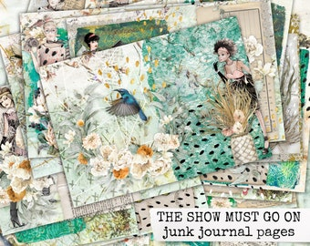 the show must go on junk journal pages, collage sheets for handmade notebooks & paper craft projects, instant download