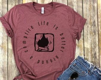 Life is better around a campfire, Soft travel shirt, Wander, Boho, Graphic tee, Wanderer shirt