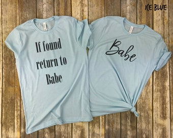 If found return to Babe and Babe couples shirt
