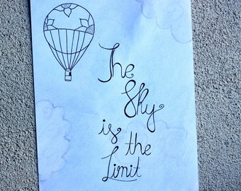 The Sky is the Limit