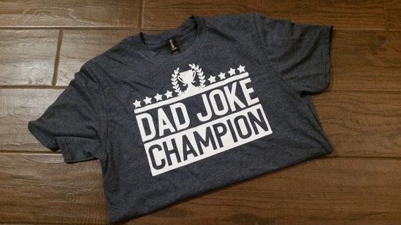 Dad Joke Champion Mens Graphic Tee Fathers Day Dad Etsy