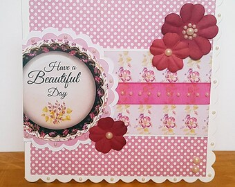 Have a Beautiful Day Handmade Card