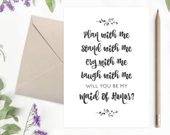 Maid Of Honor Proposal Card | Plan With Me Stand With Me Cry With My Laugh With Me | Will You Be My Maid Of Honor - 70B77