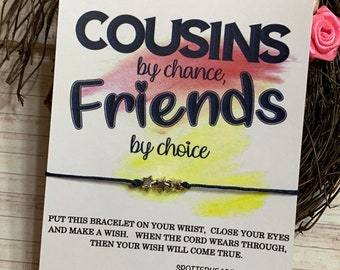 Cousins Gift For Bracelet Cousin Christmas Make The Best Friends Birthday Wish