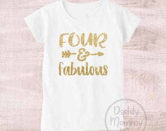 Four And Fabulous Shirt 4th Birthday 4 Outfit Year Old Girl
