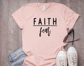 a743157a3 Faith Over Fear Shirt, Christian Shirt, Religious Shirts for Women, Christian  T Shirts Women, Faith Shirts, Graphic Tee Fearless Shirt Women