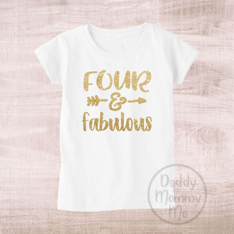 Four And Fabulous Shirt 4th Birthday 4