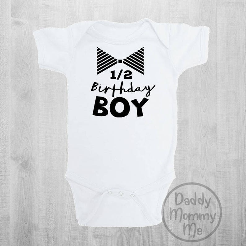 Half Birthday Boy Bodysuit Shirt Baby