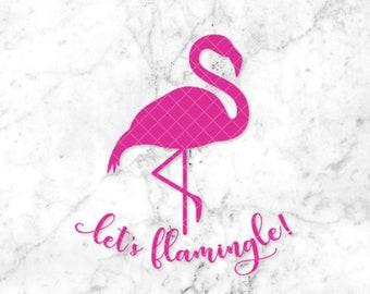 Let's Flamingle SVG • Print or cut in Silhouette/Cricut • Flamingo Bachelorette Party SVG • Bridal Party • Summer Flamingo SVG