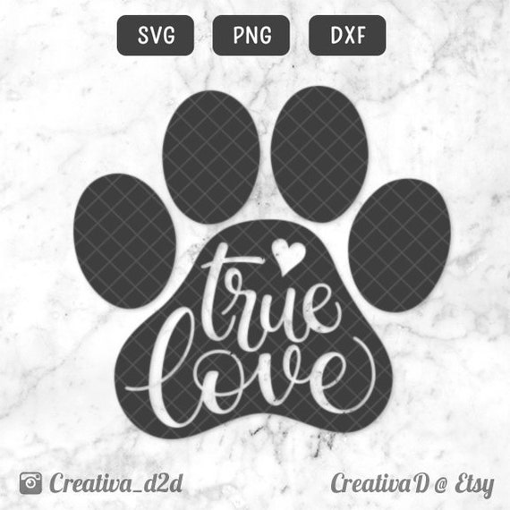 Download True Love Paw SVG PNG DXF Love Dogs Svg File Silhouette   Etsy