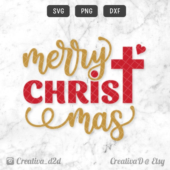 Merry Christmas Svg Dxf Png Jesus Svg Clip Art Christmas Quote Etsy