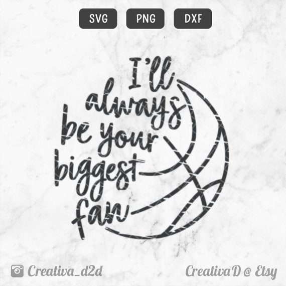 GRUNGE Basketball SVG PNG Dxf Files Basketball Mom • I'll Always Be Your  Biggest Fan Svg • Sports Mom • Basketball T-Shirt Tee Clip Art