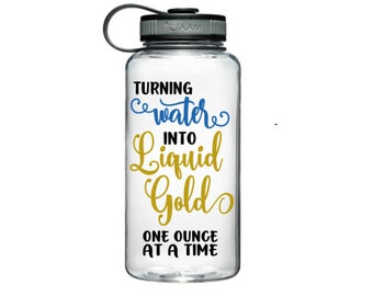 Turning Water into Liquid Gold - One Ounce at a Time - Accountability Water tracker - Motivation Water Bottle, breastfeeding motivation