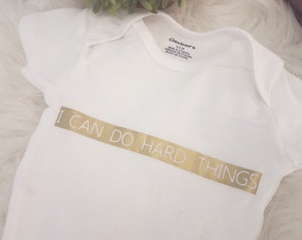 I can do hard things onesie
