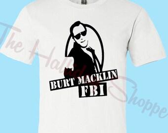 4eaa3b650 Burt Macklin FBI Adult Shirt / Parks and Recreation / Andy Dwyer / Funny Tee  / TV Shows / Mens Tee / Birthday Gift / Gag Gift / TV Lover