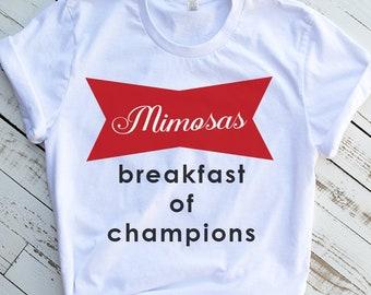 537bf0e2 Mimosas Breakfast of Champions Shirt