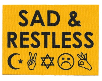 Sad & Restless// Screen Printed Patch