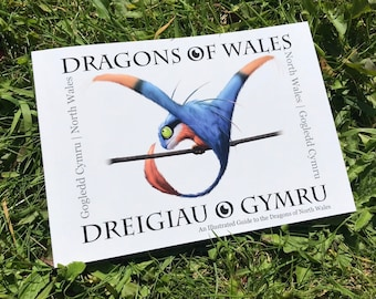 Dragons of Wales (Volume Two, North Wales) - Illustrated Book