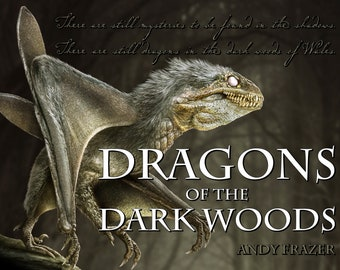 Dragons of the Dark Woods: Book and Map.