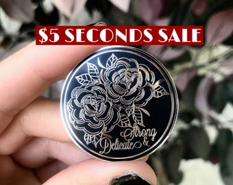 SILVER STRONG & DELICATE Seconds Sale Pin
