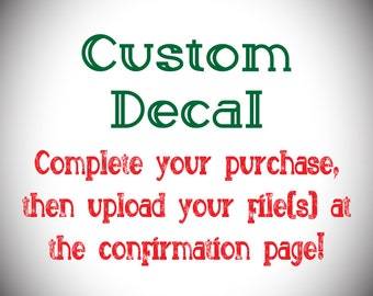 Custom Decal | FREE SHIPPING IN U.S. | Bumper Sticker | Vinyl Sticker | Personalized Decal | Car Decal | Wall Logo |