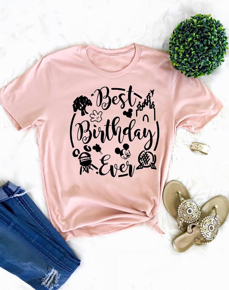 Disney Best Birthday Ever Shirt Disney Adult Birthday Shirt