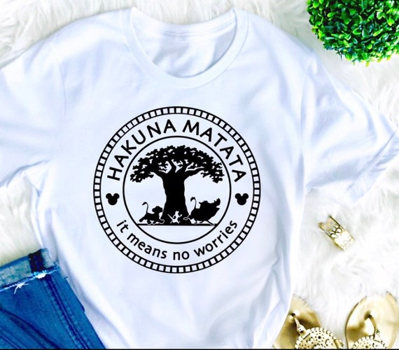 33c0583815f98 Hakuna Matata Shirt Lion King tshirt Disney womens shirt