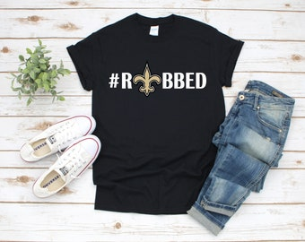 New Orleans Saints  ROBBED Unisex T-Shirt 52ffa2a34