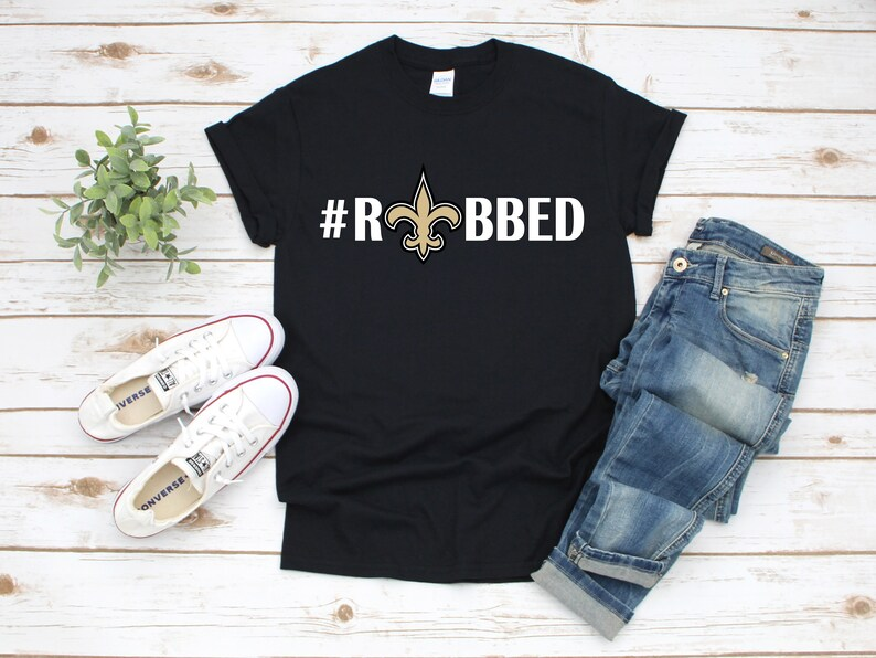 New Orleans Saints #ROBBED Unisex T-Shirt, Louisiana Football Fan Shirt,  Who Dat, Black and Gold