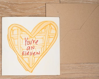 You're an Eleven (Conversation Heart Design) - Funny Stranger Things Eleven Card | Love card | anniversary card | birthday card