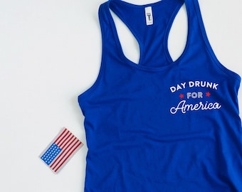 79601988 Funny 4th of July Shirt Women, Day Drunk for America, Group Drinking Shirt  Fourth of July Shirt Tank Top, Fourth of July Shirt for Women