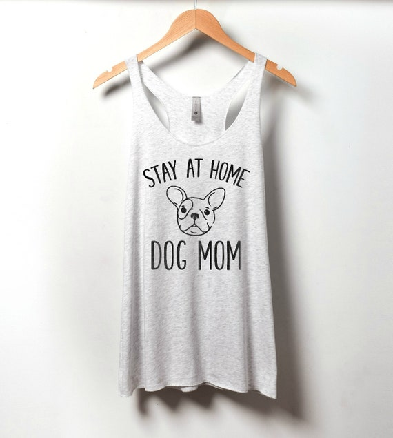 Stay At Home Dog Mom Tank Top Womens Animal Lover Funny  096407f47d