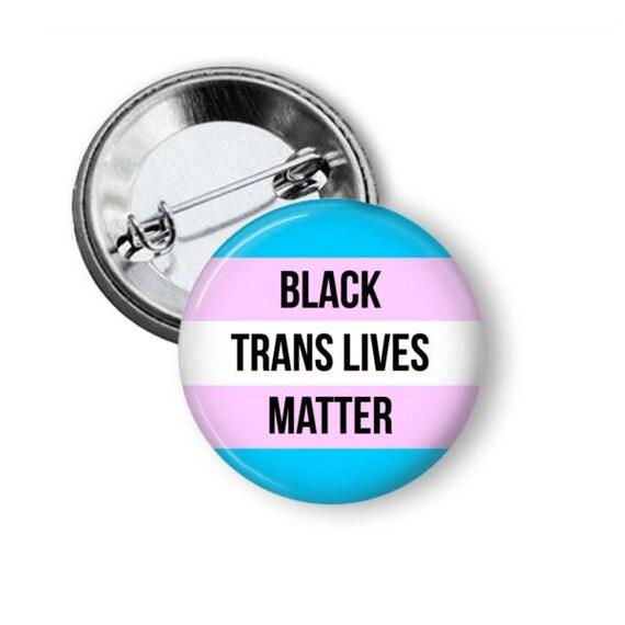 LGBTQ+ Protect Trans Lives 1.5 Pinback Button