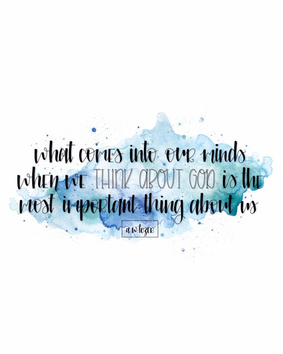 a w tozer quote christian quotes bible verse print