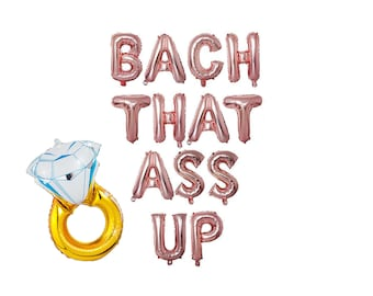 Bach That Ass Up  banner 16 inches | Bridal shower decorations | rose gold gold silver foil letter banner | bachlorette party ideas