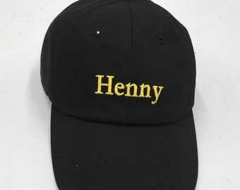 ec47c31723 Henny Hennessy Custom Dad Hat