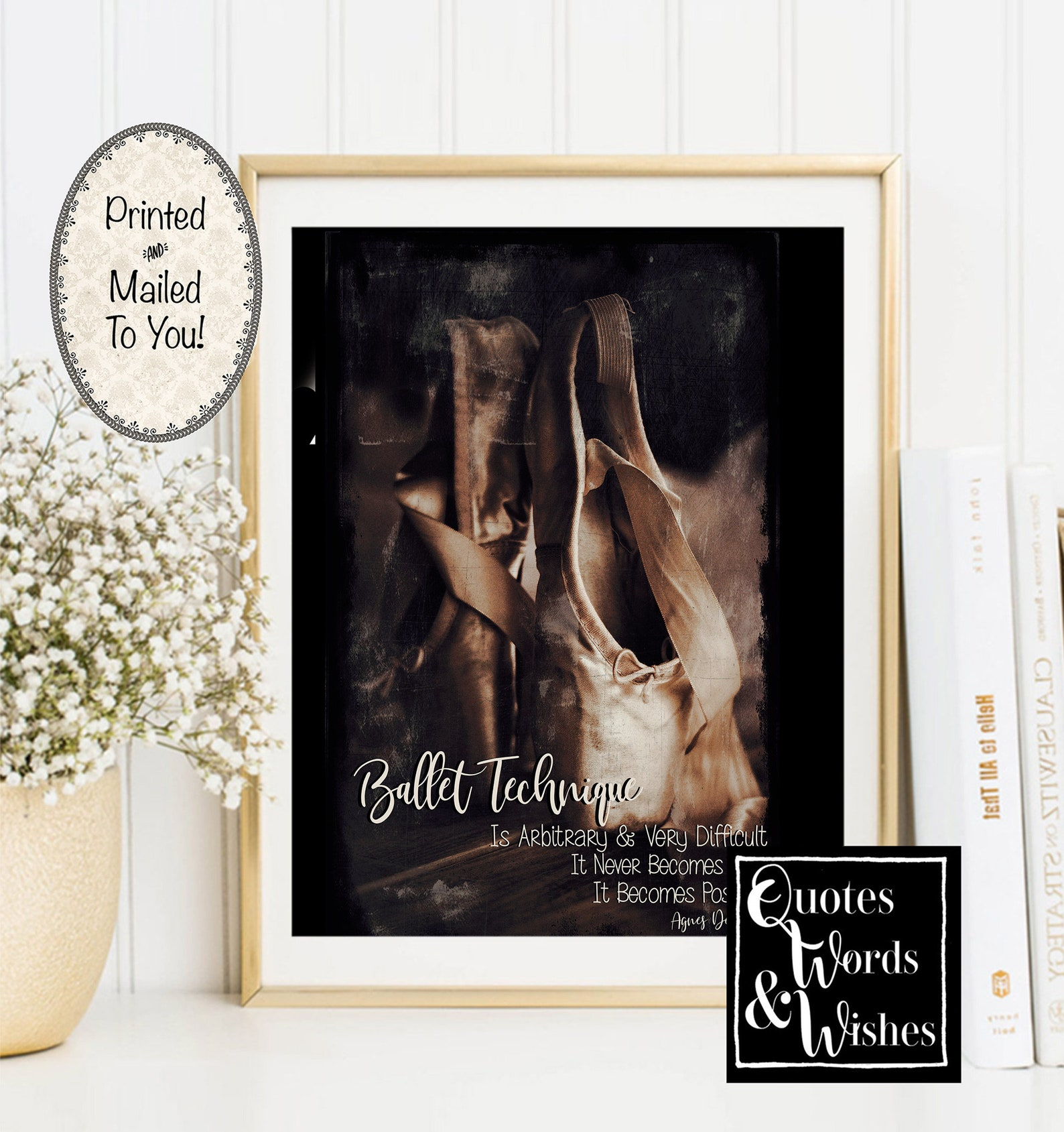 poster ballet quote print. printed with vintage, rustic vibe. perfect gift for dancer. wall art for loves to dance. agnes de mil