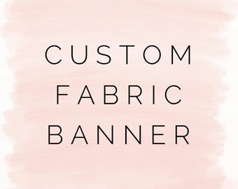 Custom fabric banner, custom nursery banner, custom fabric garland, custom photo prop, photo background, custom high chair garland