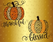 60 OFF Pumpkin SVG Thanksgiving Day Svg Leopard Print Silhouette Thankful Blessed Vector Vinyl Decal Digital Cut File Png Eps Dxf Farmhouse