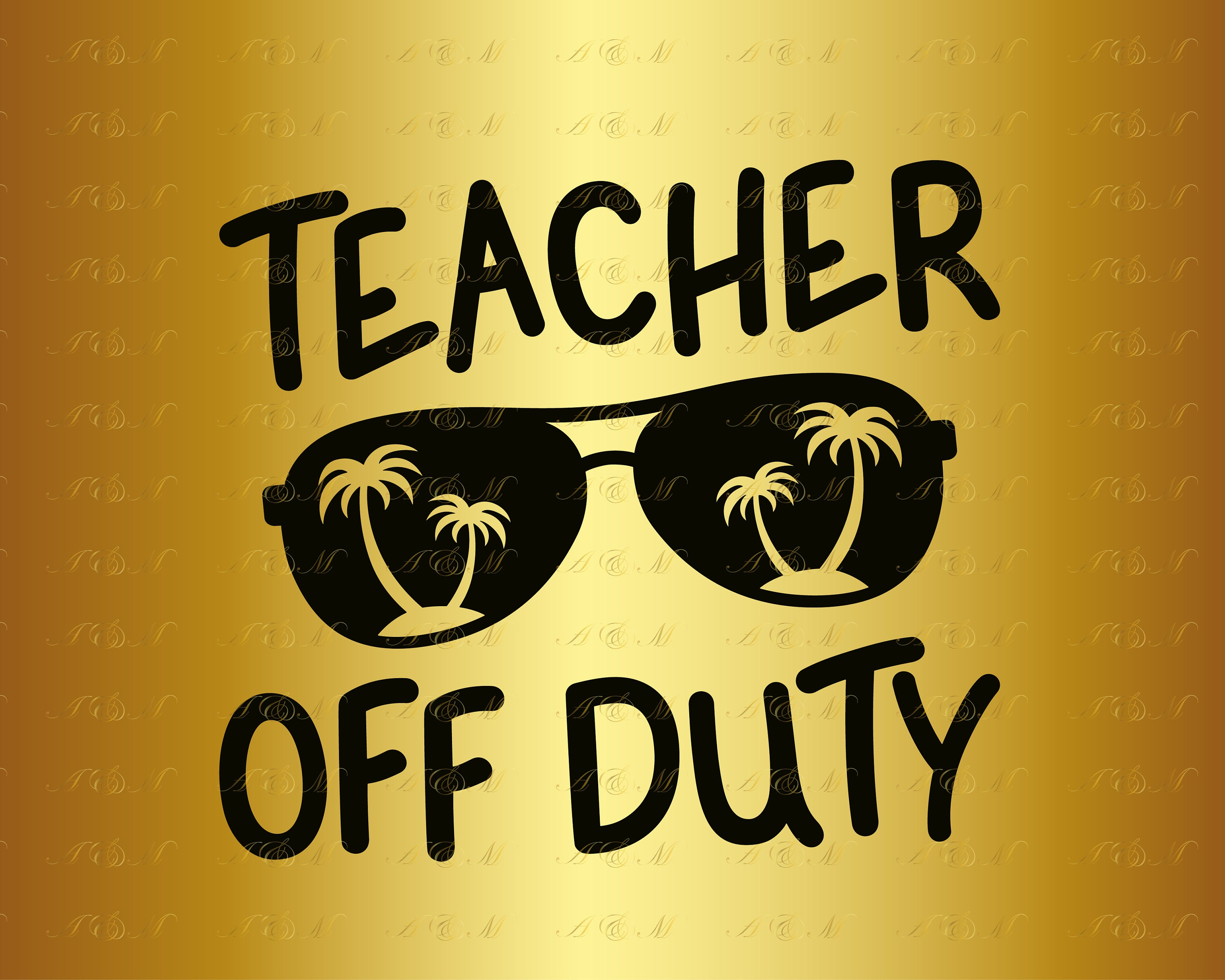 60% OFF Teacher Off Duty SVG Funny Teacher Decal Palm Tree Clipart  Sunglasses Silhouette Beach Holidays School Png Eps Dxf Ai Vinyl Cut File