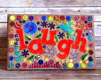 Mosaic, Wall Art, Whimsical, Handmade, One of a Kind, Colorful, Wall Decoration, Laugh