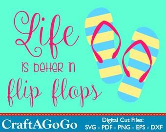 1bb6c2798b8a3 Life is Better in Flip Flops SVG
