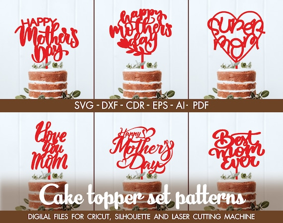 Free Cake cupcake toppers party decorations tools. Happy Mother Day Cake Topper Happy Mother Day Vector Mother Etsy SVG, PNG, EPS, DXF File