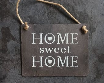 Home Sweet  Home reclaimed slate sign