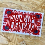 Stand Up Fight Back Sticker - Vinyl Bumper Sticker