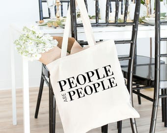 People are People tote bag // black tote, white tote, natural tote, equality tolerance, reusable bag, shopping bag