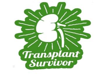 Kidney Transplant Survivor, Kidney Transplant, Donate Life, Donate Kidney, Be a Kidney Donor, Be a Living Kidney Donor, USAVinyls