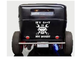 My S**t is Built Not Bought, Skull Car Vinyl, Skull Car Decal ,Hot Car Decal ,Car Side Decal, Car Trunk Decal, Car Door Decal
