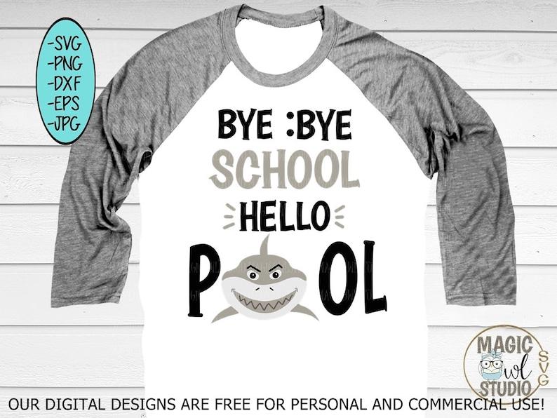 Bye School Hello Pool Svgshark Svglast Day Of School Etsy