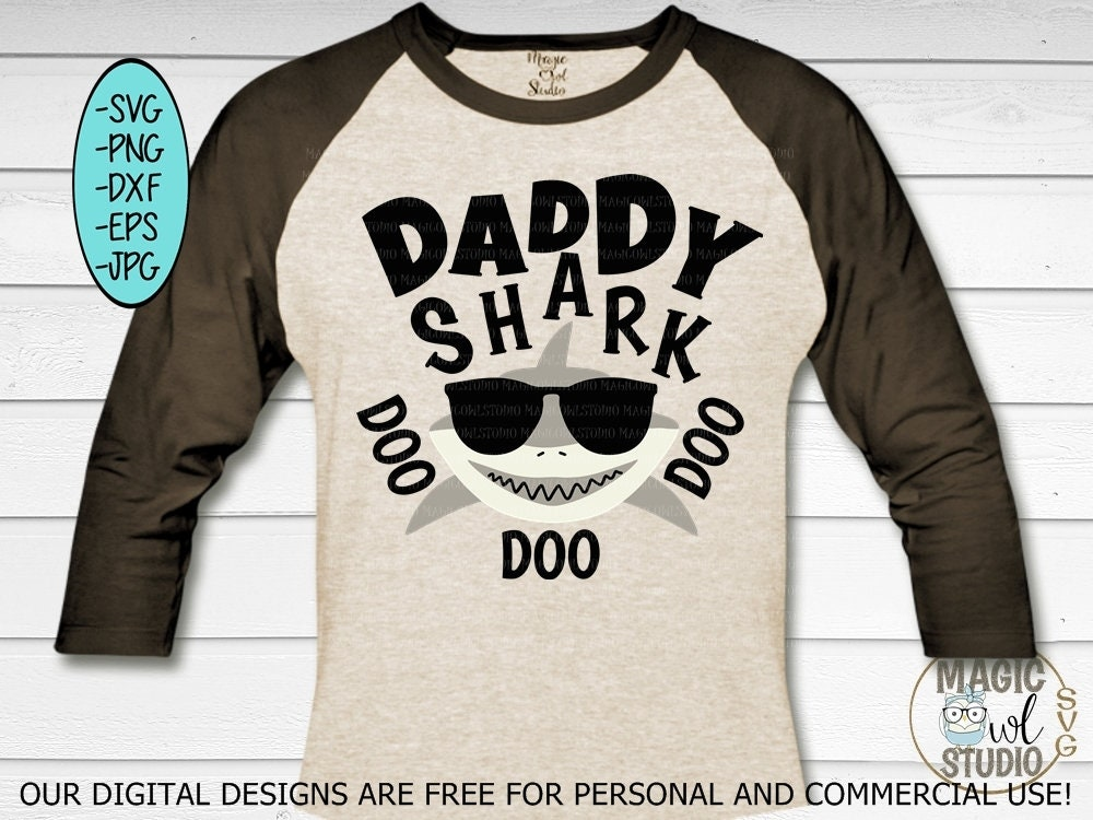 Daddy Shark Svg Shark Svg Filesshark Svgpngjpgdxfeps Etsy